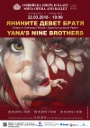 "Penka Momchilova, Bulgarian Telegraph Agency – ""Yana's Nine Brothers"" sounds like a dark clang of a bell for a national tragedy, according to Plamen Kartaloff"